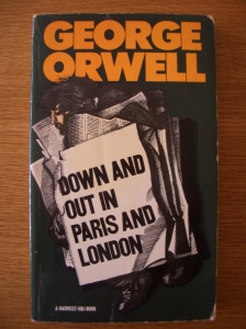 Down and Out in London and Paris by George Orwell